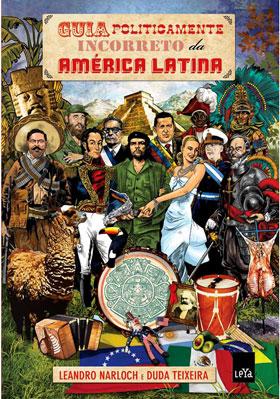 Capa do Livro - Guia Politicamente Incorreto da América Latina