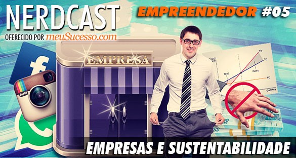 Nerdcast - Empresas e Sustentabilidade